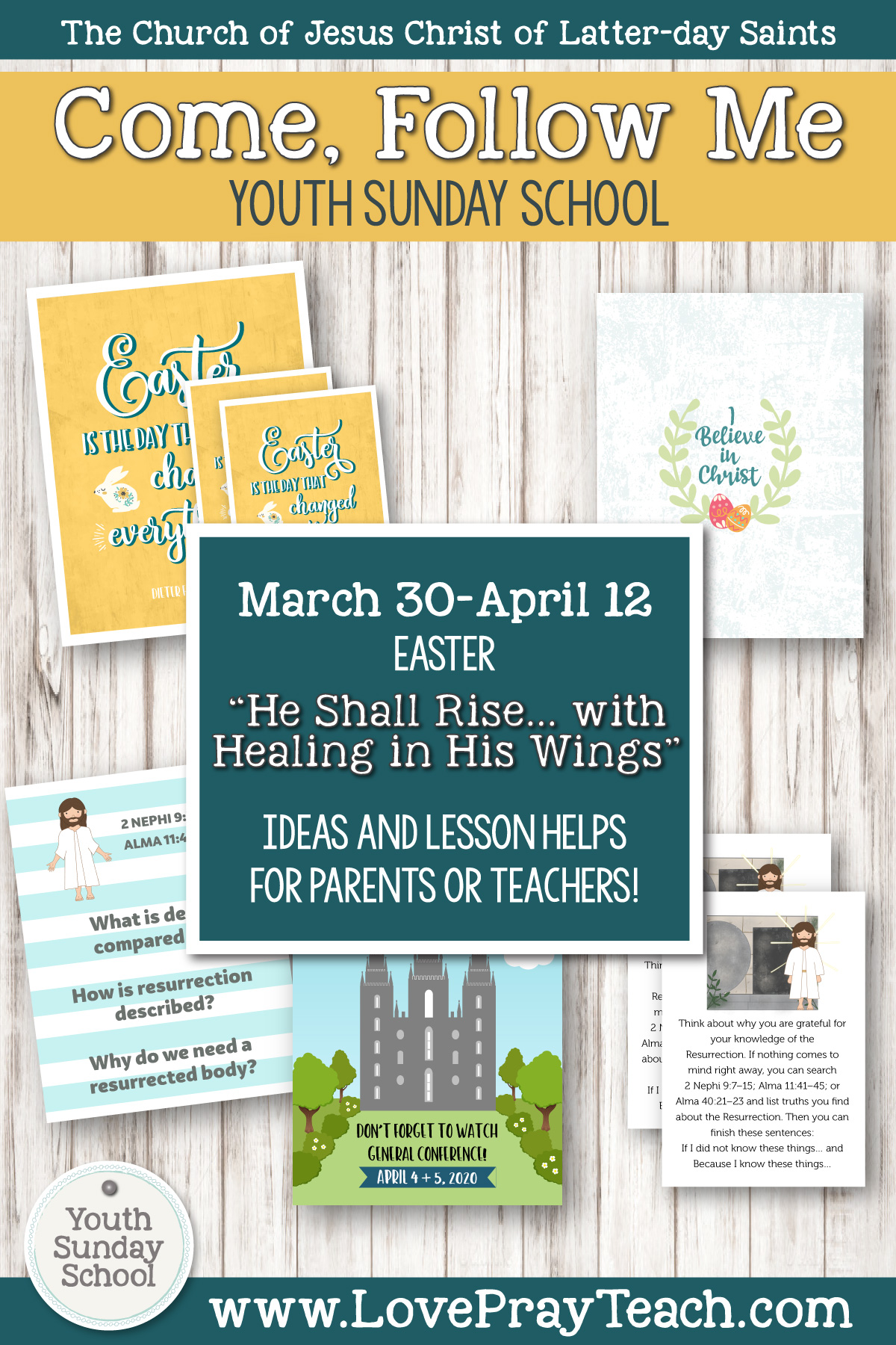 "Youth Sunday School Come, Follow Me Book of Mormon 2020 March 30–April 12 Easter ""He Shall Rise … with Healing in His Wings"" Printable Lesson Packet for Latter-day Saints for Parents AND Teachers"