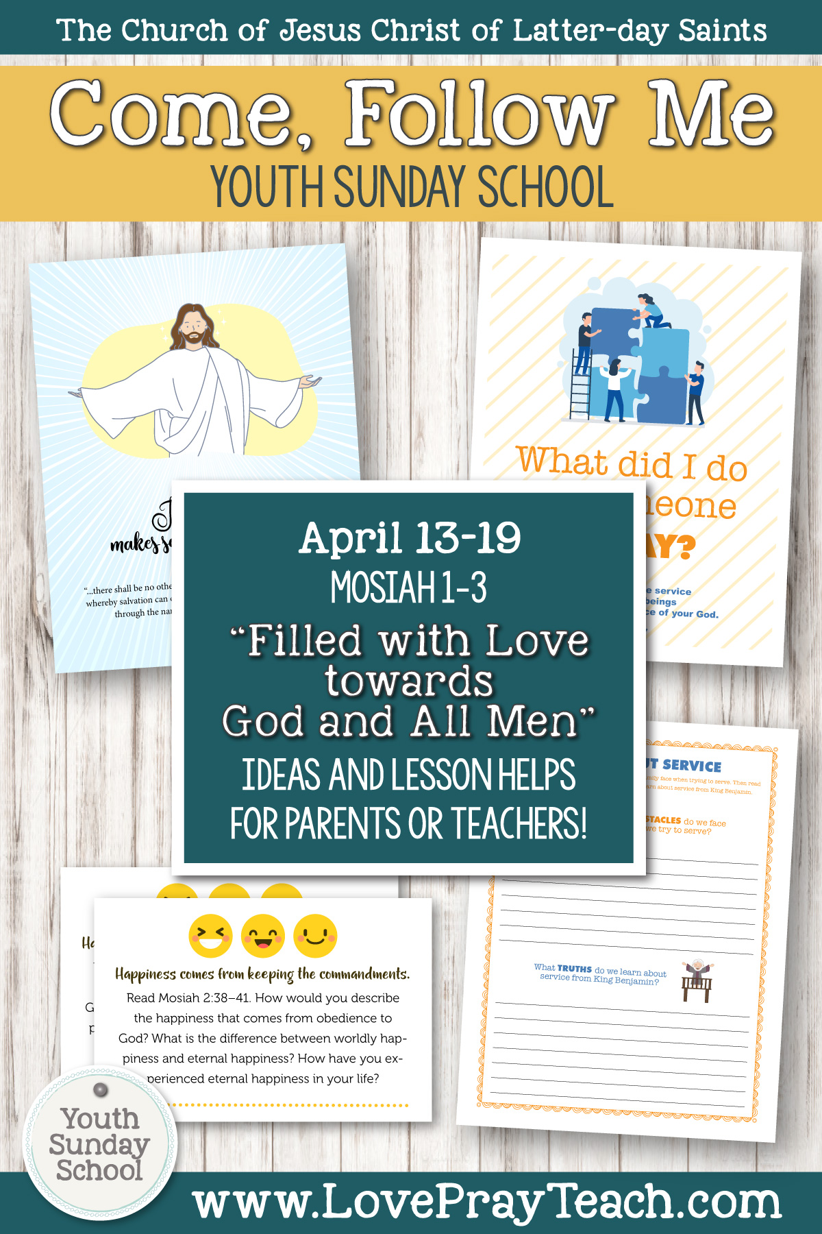 "Youth Sunday School Come, Follow Me Book of Mormon 2020 April 13–19 Mosiah 1–3 ""Filled with Love towards God and All Men"" Printable Lesson Packet for Latter-day Saints for Parents AND Teachers"