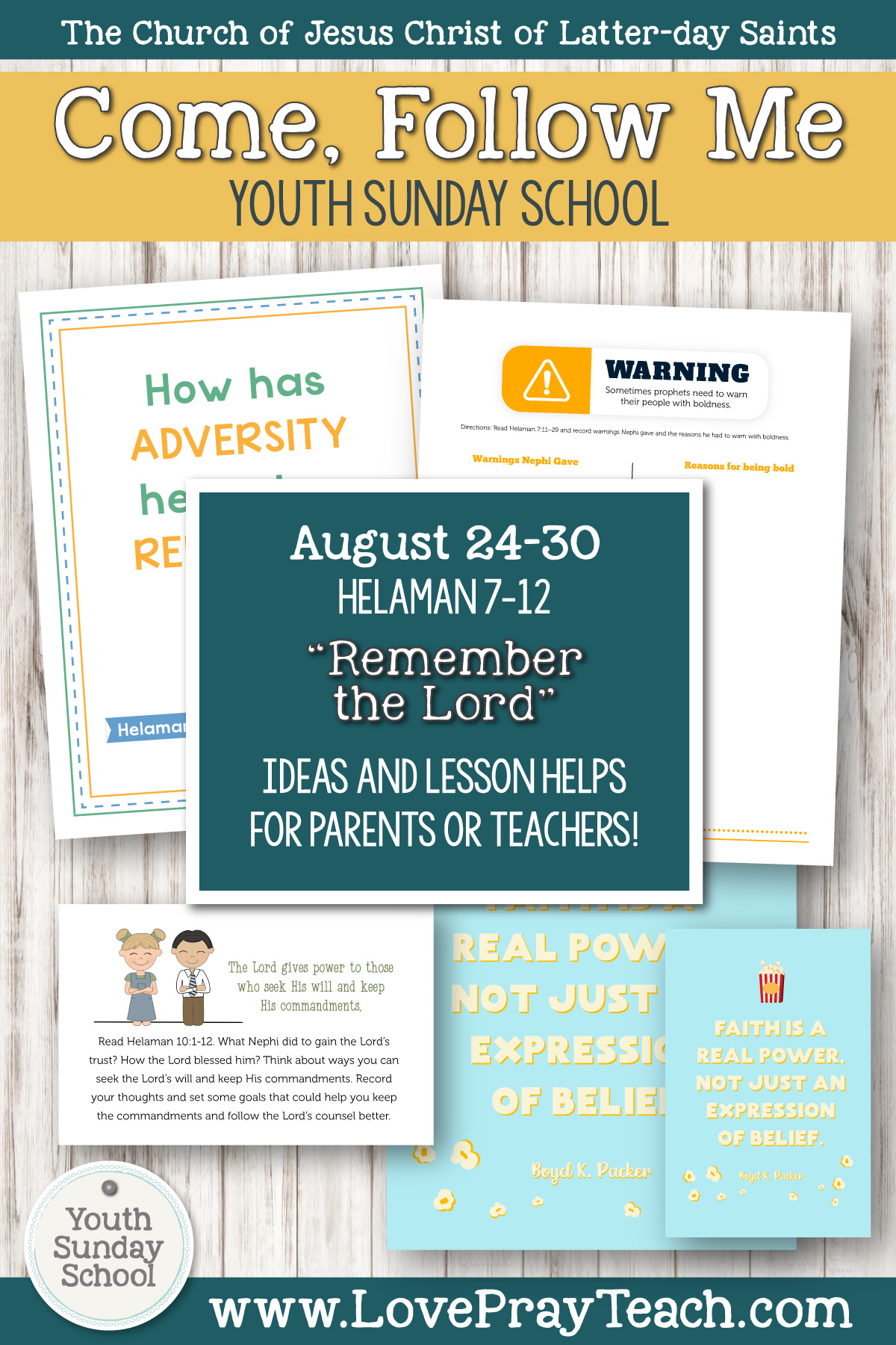 "Youth Sunday School Come, Follow Me Book of Mormon 2020 August 24–30 Helaman 7–12 ""Remember the Lord"" Printable Lesson Packet for Latter-day Saints for Parents AND Teachers"