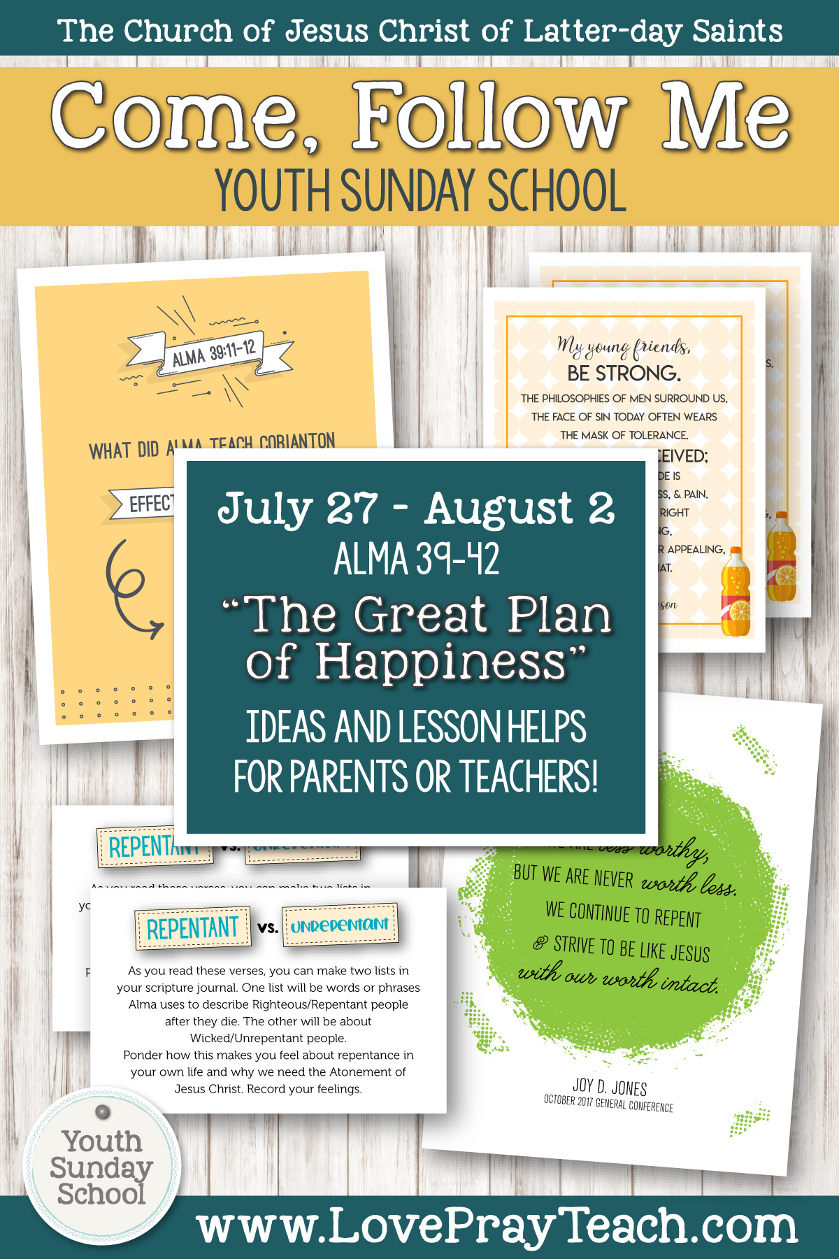 """Youth Sunday School Come, Follow Me Book of Mormon 2020 July 27–August 2 Alma 39–42 """"The Great Plan of Happiness"""" Printable Lesson Packet for Latter-day Saints for Parents AND Teachers"""