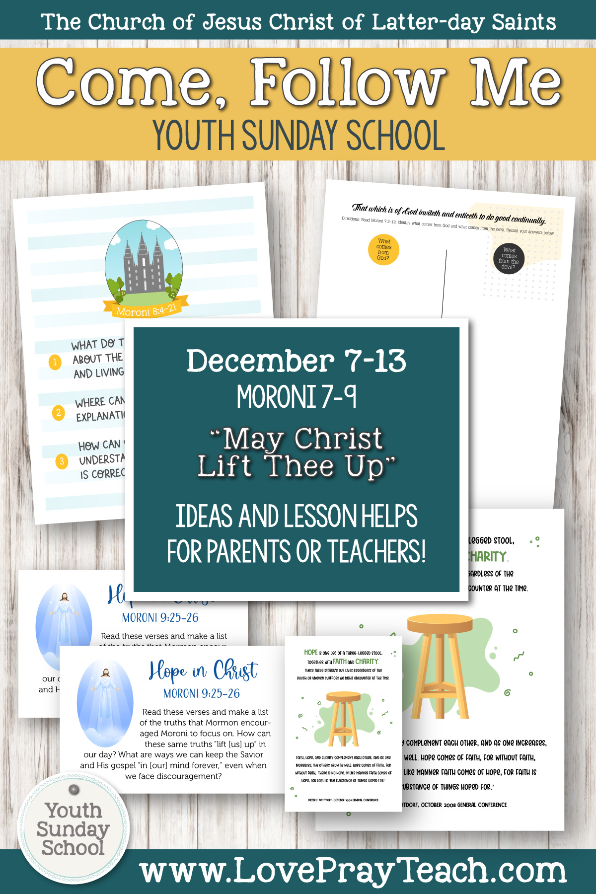 "Youth Sunday School Come, Follow Me Book of Mormon 2020 December 7–13 Moroni 7–9 ""May Christ Lift Thee Up"" Printable Lesson Packet for Latter-day Saints for Parents AND Teachers"