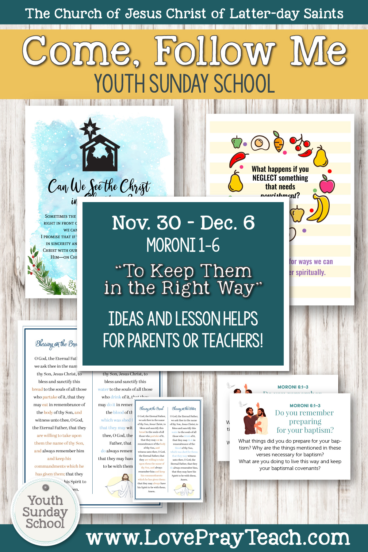 """Youth Sunday School Come, Follow Me Book of Mormon 2020 November 30–December 6 Moroni 1–6 """"To Keep Them in the Right Way"""" Printable Lesson Packet for Latter-day Saints for Parents AND Teachers"""