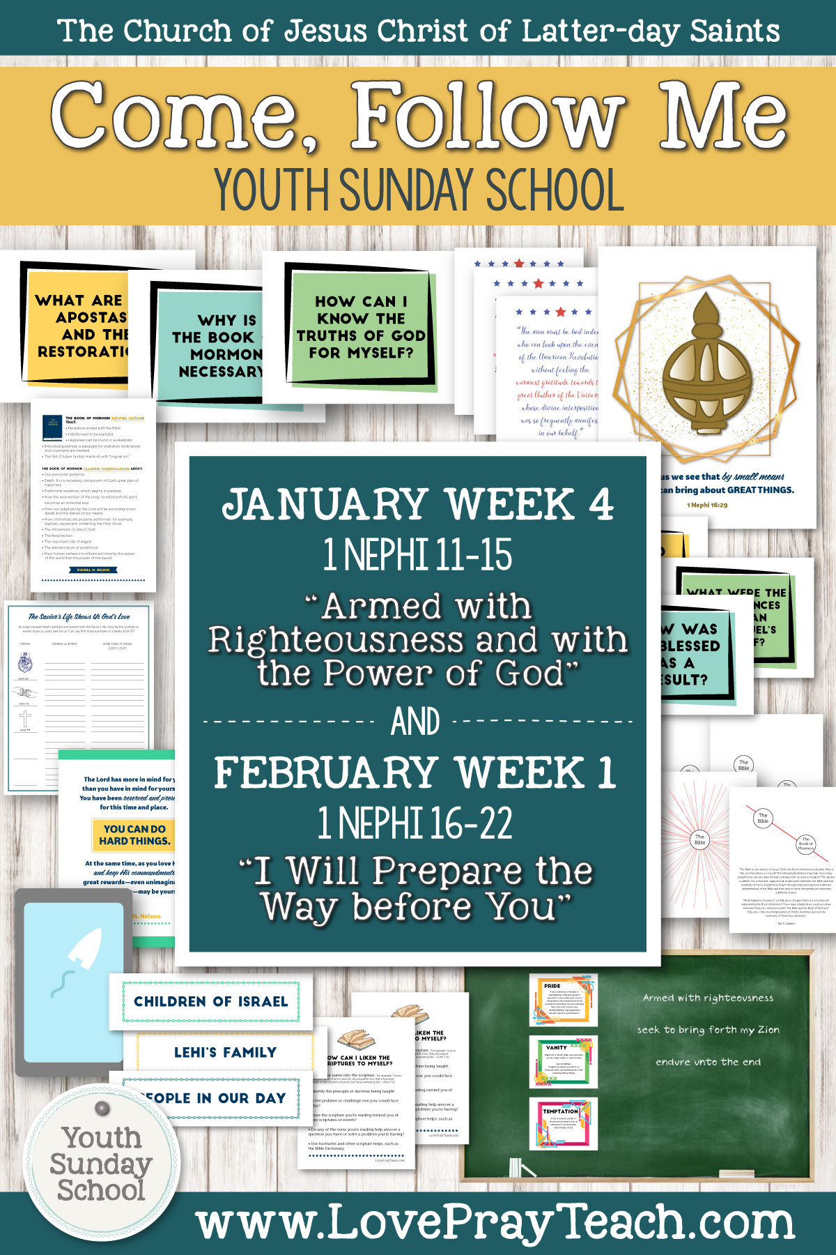 "Youth Sunday School Come, Follow Me Book of Mormon 2020 January 20–26 1 Nephi 11–15 ""Armed with Righteousness..."" AND January 27–February 2 1 Nephi 16–22 ""I Will Prepare the Way before You"" Printable Lesson Packet for Latter-day Saints"