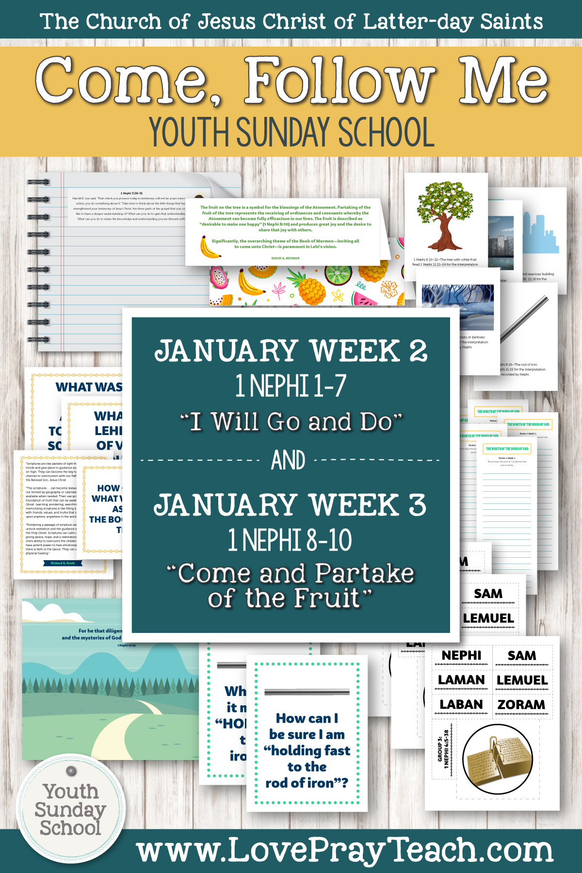 "Youth Sunday School Come, Follow Me Book of Mormon 2020 January 6–12 1 Nephi 1–7 ""I Will Go and Do"" AND January 13–19 1 Nephi 8–10 ""Come and Partake of the Fruit"" Printable Lesson Packet"