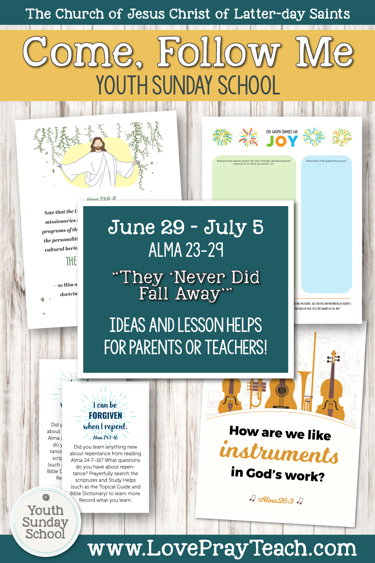 "Youth Sunday School Come, Follow Me Book of Mormon 2020 June 29–July 5 Alma 23–29 They ""Never Did Fall Away"" Printable Lesson Packet for Latter-day Saints for Parents AND Teachers"