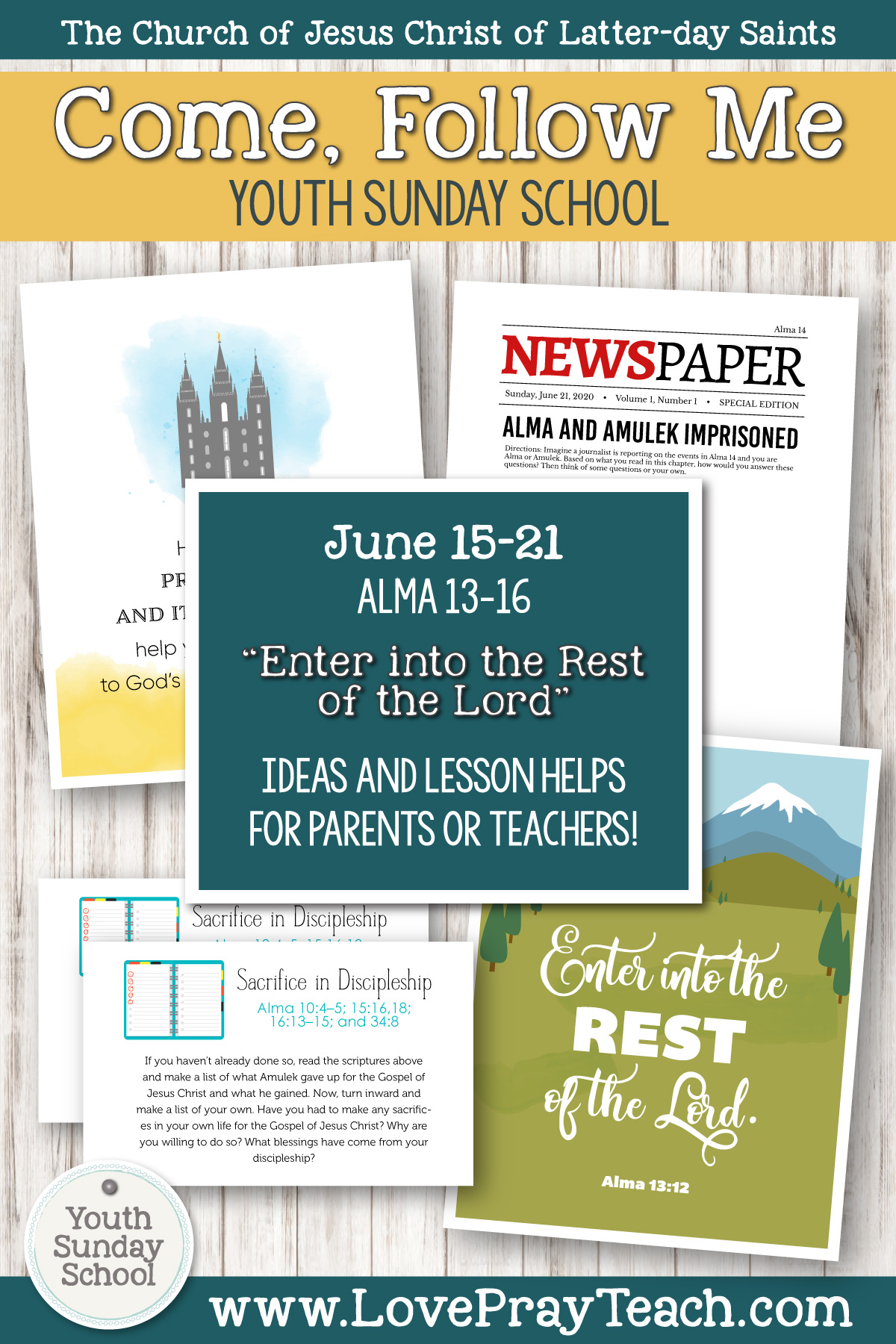 "Youth Sunday School Come, Follow Me Book of Mormon 2020 June 15–21 Alma 13–16 ""Enter into the Rest of the Lord"" Printable Lesson Packet for Latter-day Saints for Parents AND Teachers"