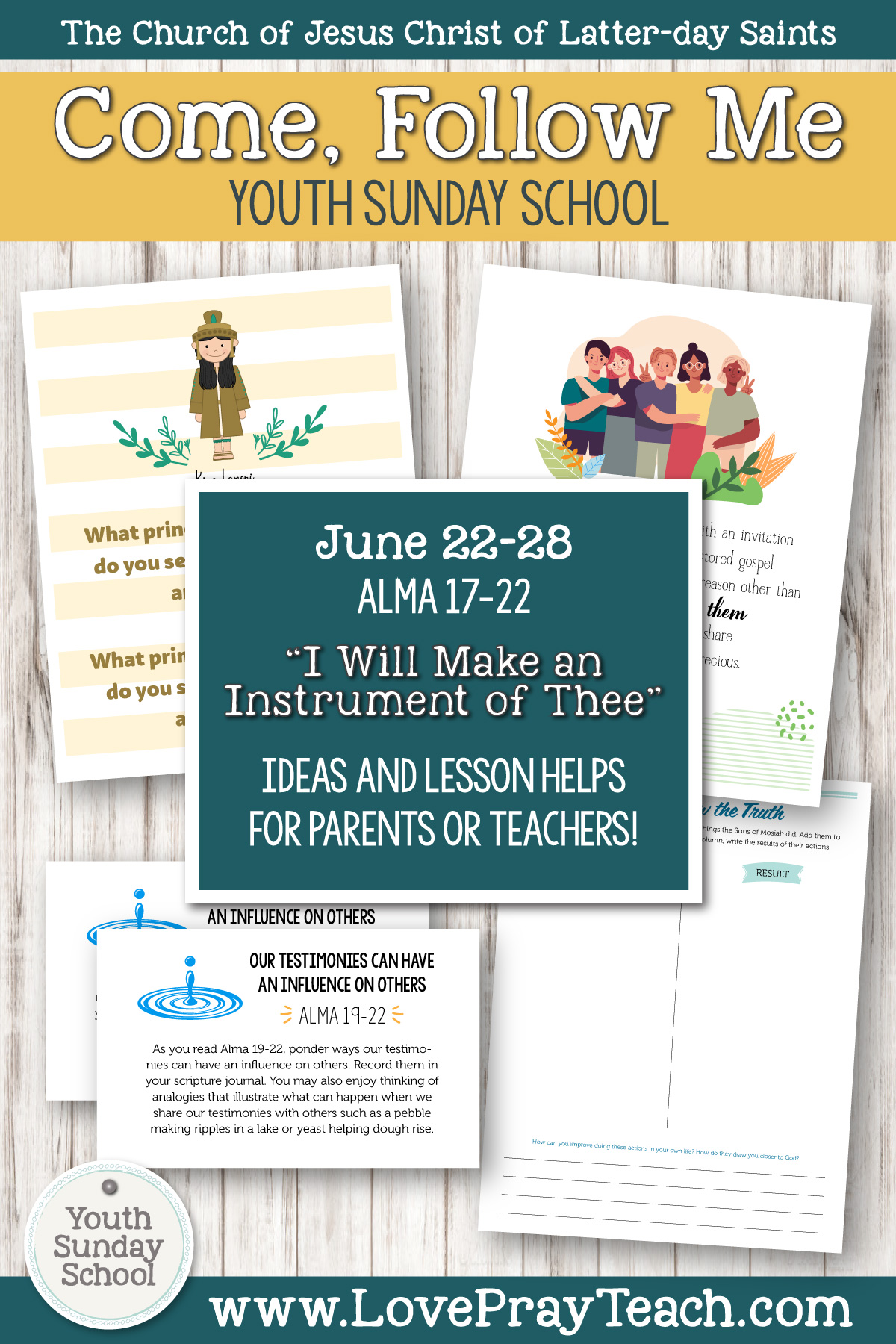 """Youth Sunday School Come, Follow Me Book of Mormon 2020 June 22–28 Alma 17–22 """"I Will Make an Instrument of Thee"""" Printable Lesson Packet for Latter-day Saints for Parents AND Teachers"""