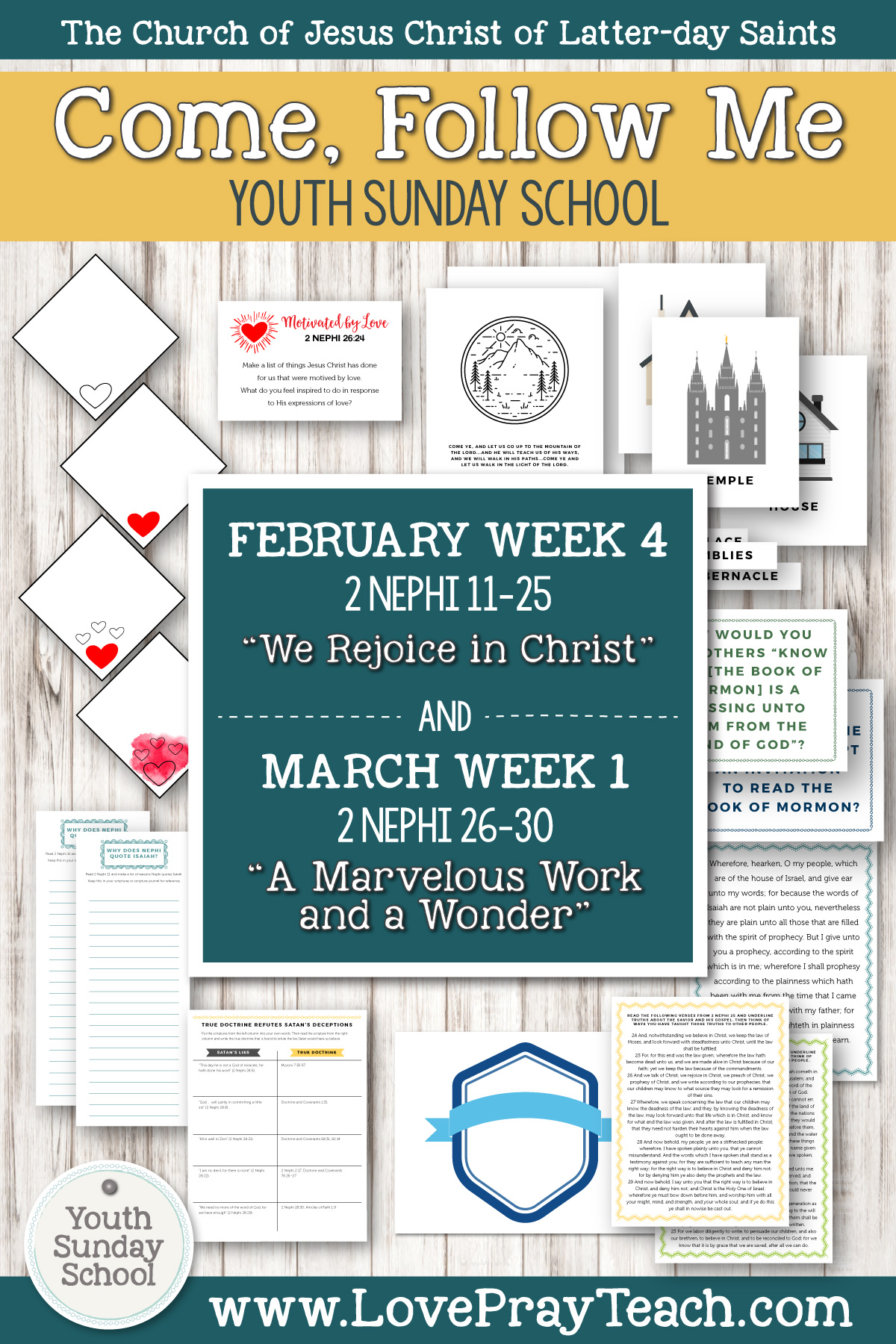"Youth Sunday School Come, Follow Me Book of Mormon 2020 February 17–23 2 Nephi 11–25 ""We Rejoice in Christ"" AND February 24–March 1 2 Nephi 26–30 ""A Marvelous Work and a Wonder"" Printable Lesson Packet for Latter-day Saints"