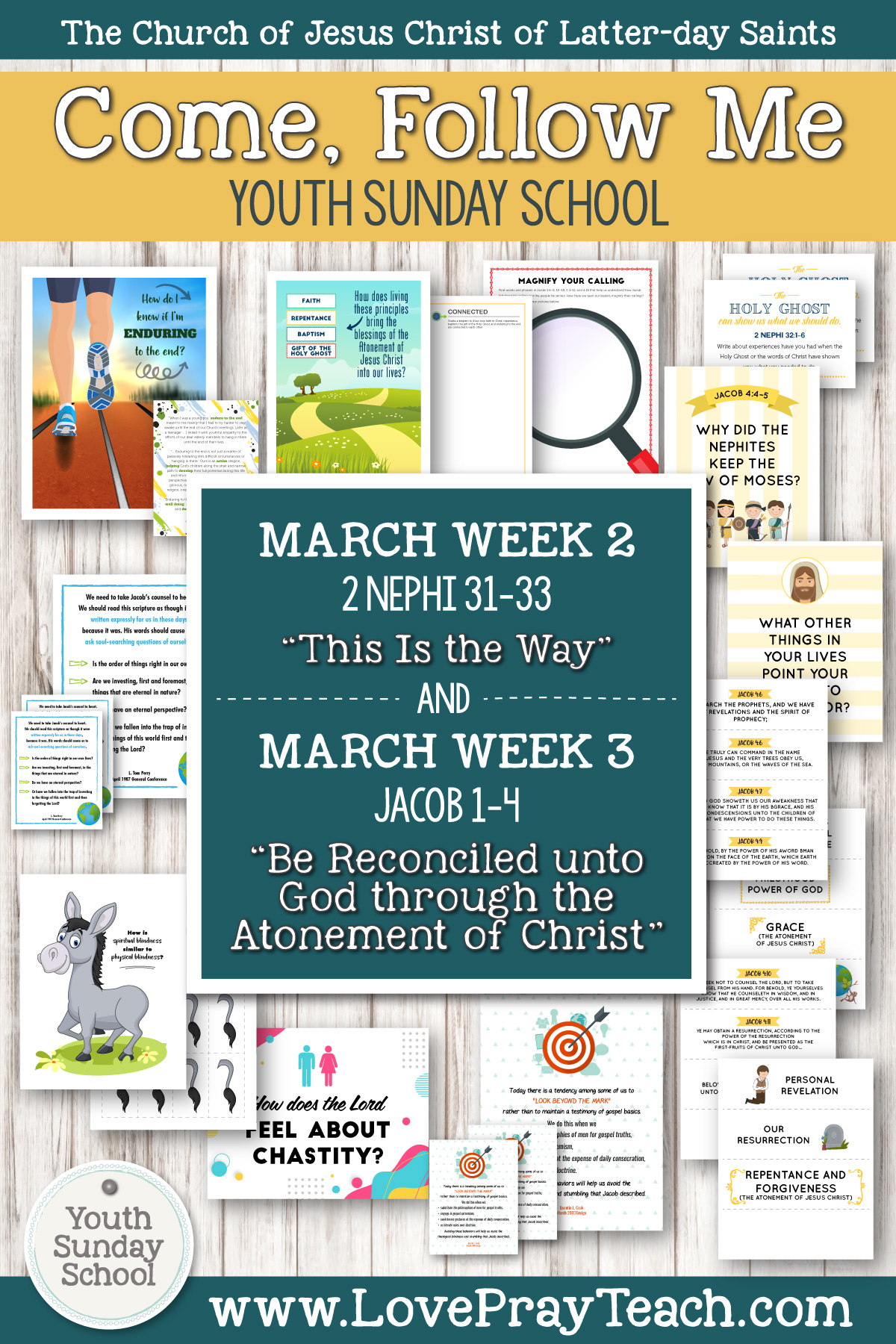 "Youth Sunday School Come, Follow Me Book of Mormon 2020 March 2–8 2 Nephi 31–33 ""This Is the Way"" AND March 9–15 Jacob 1–4 ""Be Reconciled..."" Printable Lesson Packet for Latter-day Saints"