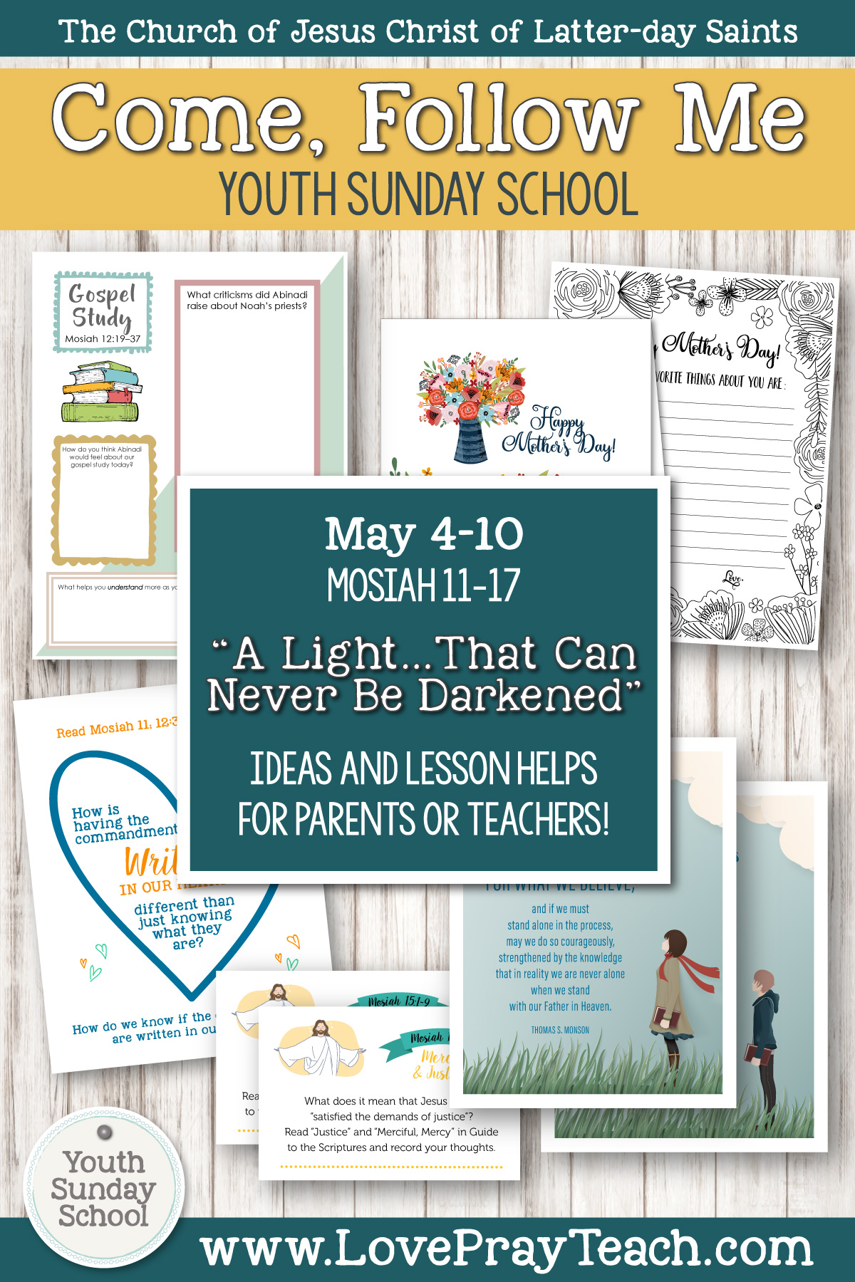 "Youth Sunday School Come, Follow Me Book of Mormon 2020 May 4–10 Mosiah 11–17 ""A Light … That Can Never Be Darkened"" Printable Lesson Packet for Latter-day Saints for Parents AND Teachers"