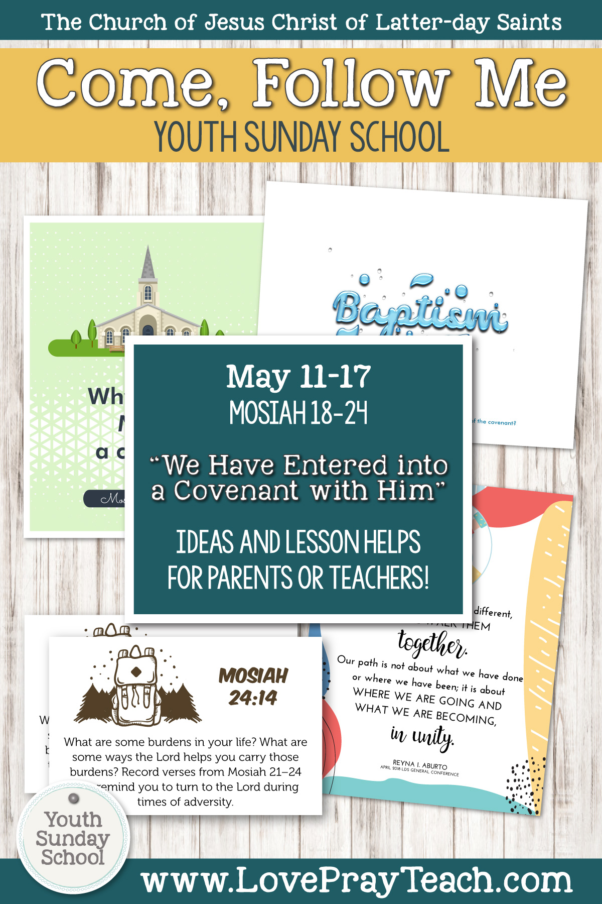 "Youth Sunday School Come, Follow Me Book of Mormon 2020 May 11–17 Mosiah 18–24 ""We Have Entered into a Covenant with Him"" Printable Lesson Packet for Latter-day Saints for Parents AND Teachers"