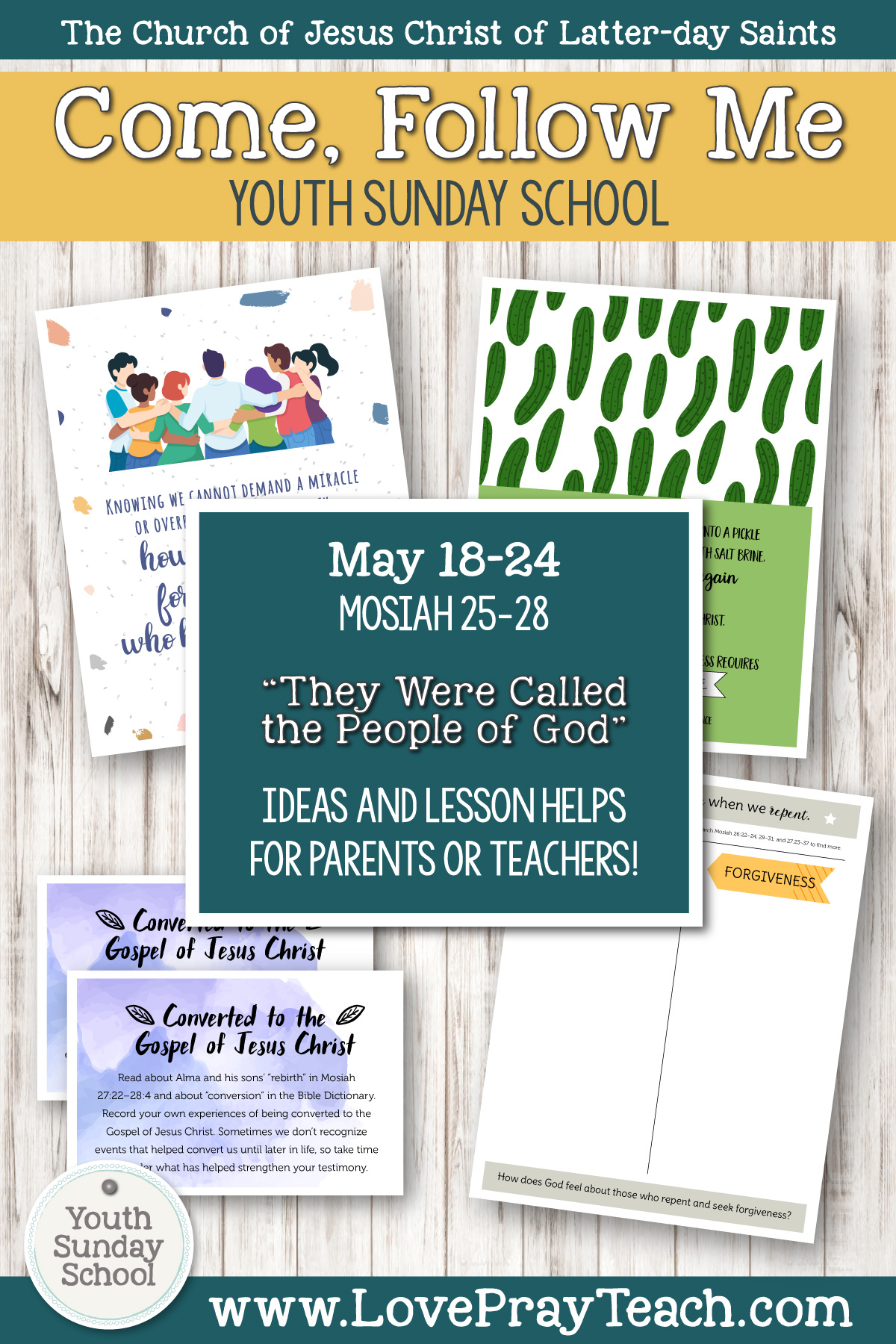 "Youth Sunday School Come, Follow Me Book of Mormon 2020 May 18–24 Mosiah 25–28 ""They Were Called the People of God"" Printable Lesson Packet for Latter-day Saints for Parents AND Teachers"