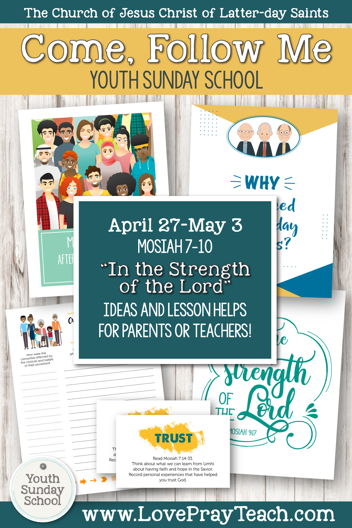 """Youth Sunday School Come, Follow Me Book of Mormon 2020 April 27–May 3 Mosiah 7–10 """"In the Strength of the Lord"""" Printable Lesson Packet for Latter-day Saints for Parents AND Teachers"""