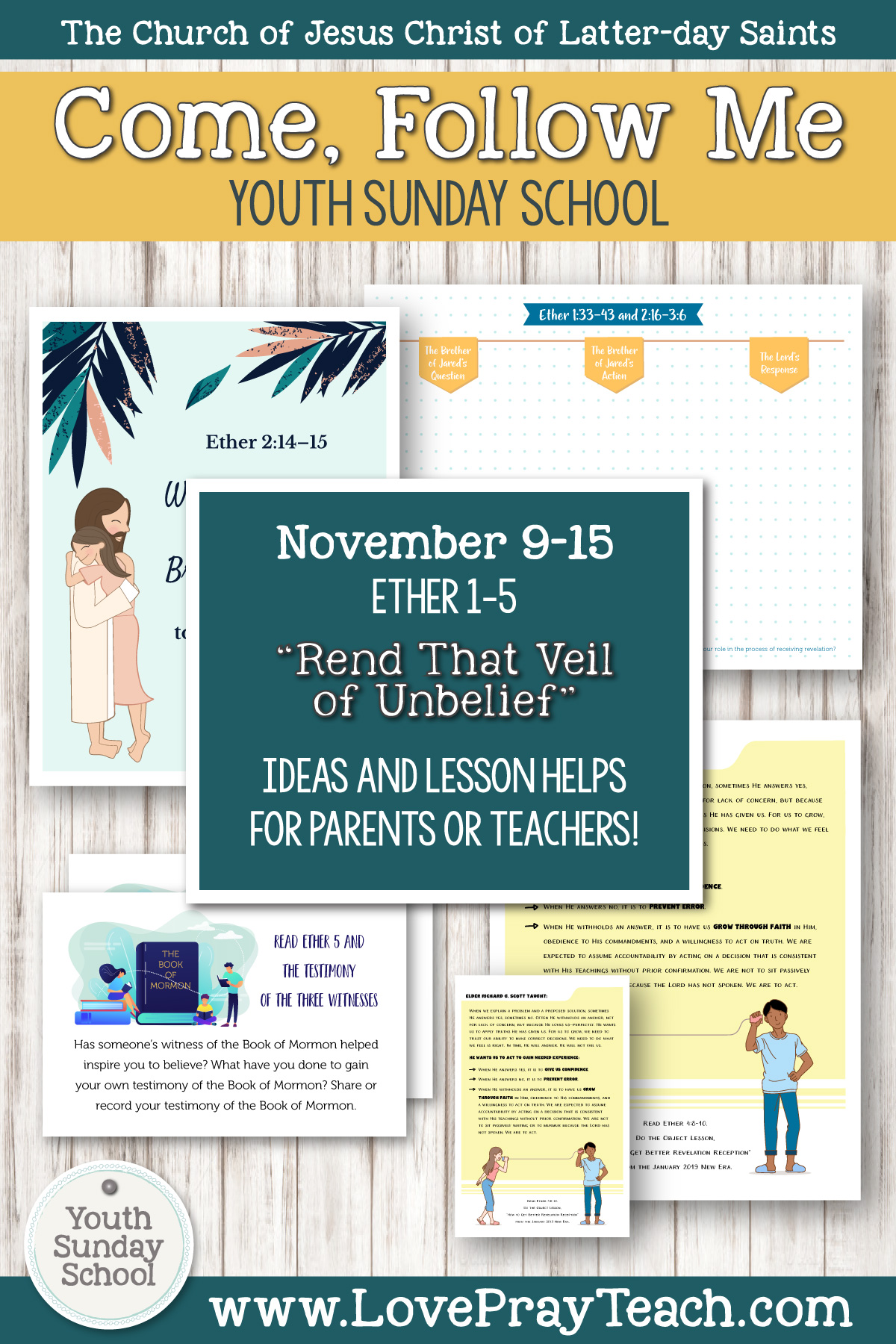 "Youth Sunday School Come, Follow Me Book of Mormon 2020 November 9–15 Ether 1–5 ""Rend That Veil of Unbelief"" Printable Lesson Packet for Latter-day Saints for Parents AND Teachers"