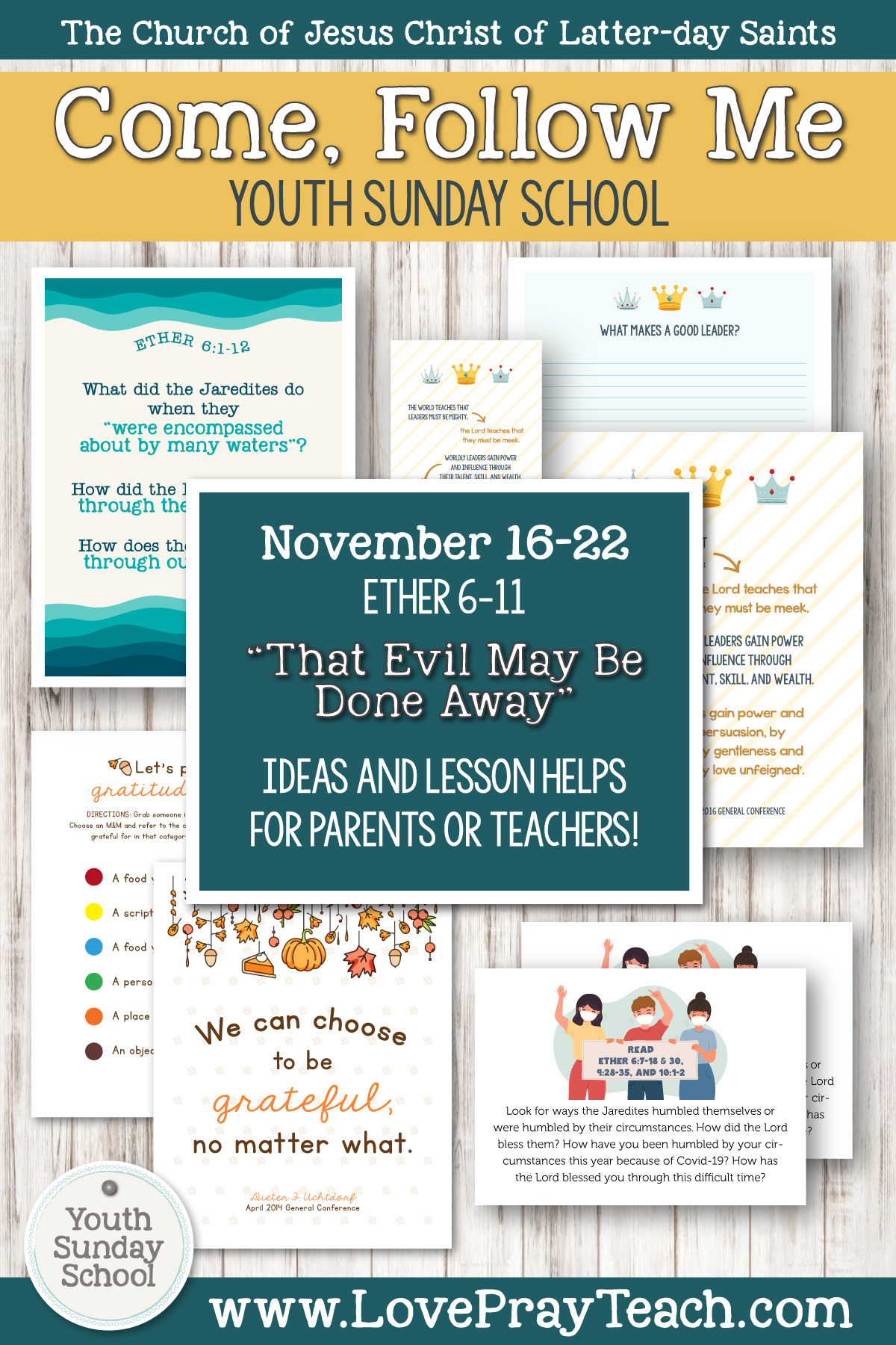 "Youth Sunday School Come, Follow Me Book of Mormon 2020 November 16–22 Ether 6–11 ""That Evil May Be Done Away"" Printable Lesson Packet for Latter-day Saints for Parents AND Teachers"