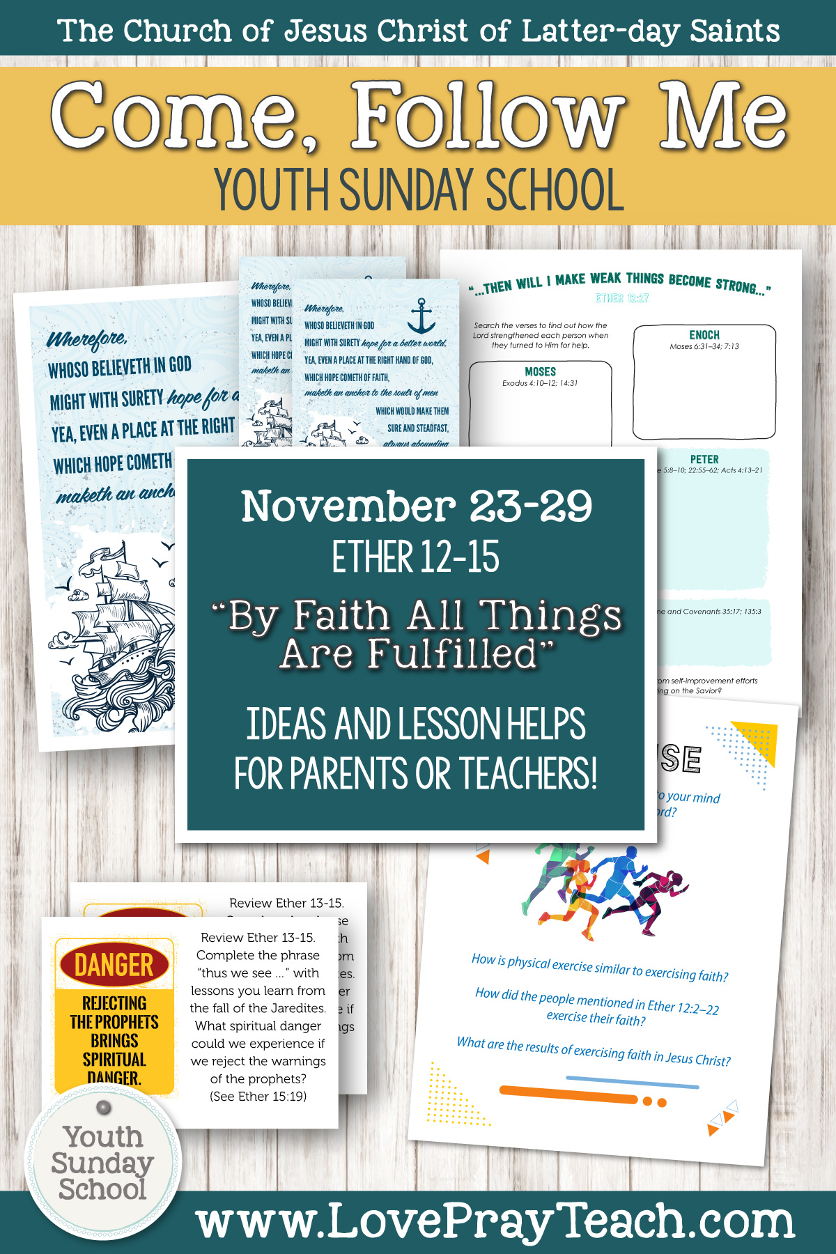 """Youth Sunday School Come, Follow Me Book of Mormon 2020 November 23–29 Ether 12–15 """"By Faith All Things Are Fulfilled"""" Printable Lesson Packet for Latter-day Saints for Parents AND Teachers"""