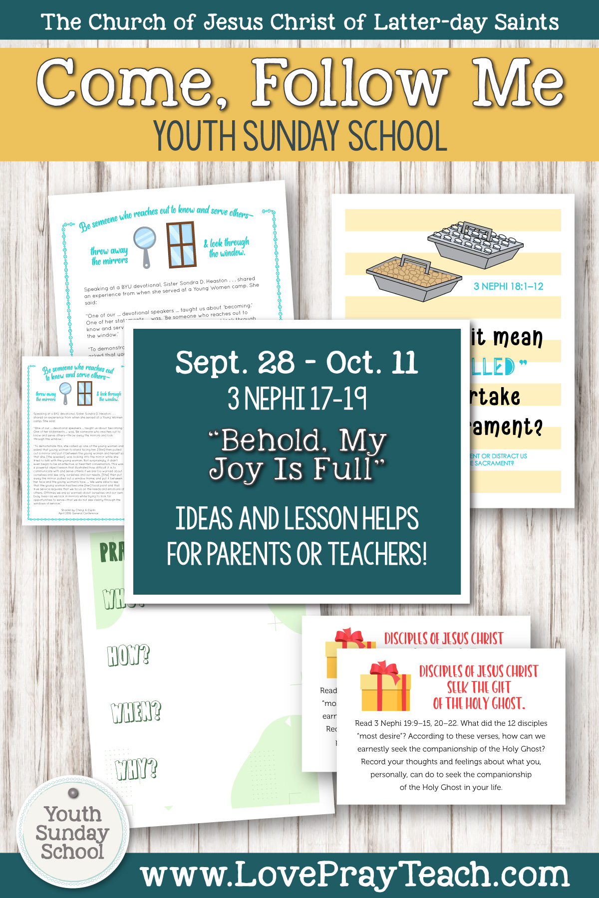 "Youth Sunday School Come, Follow Me Book of Mormon 2020 September 28–October 11 3 Nephi 17–19 ""Behold, My Joy Is Full"" Printable Lesson Packet for Latter-day Saints for Parents AND Teachers"