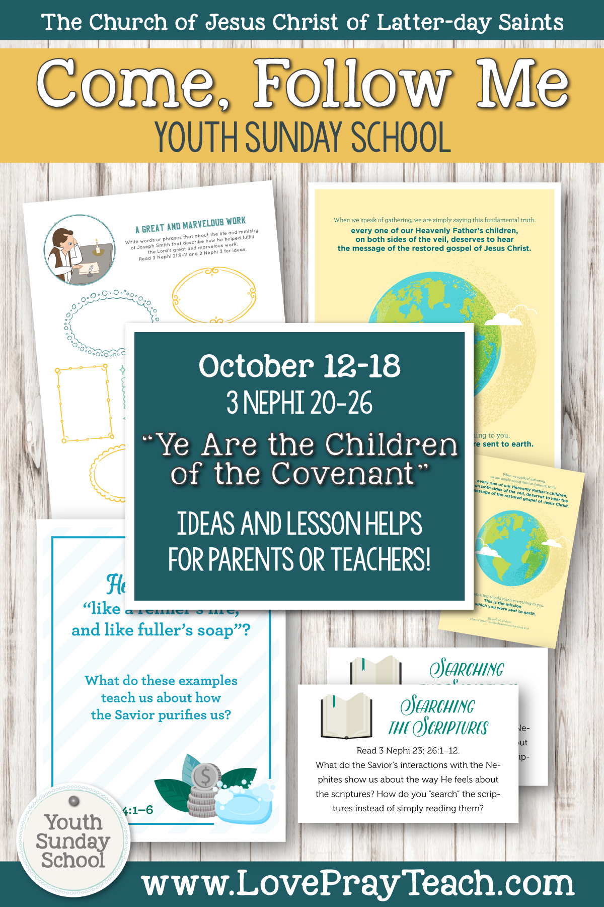 "Youth Sunday School Come, Follow Me Book of Mormon 2020 October 12–18, 3 Nephi 20–26 ""Ye Are the Children of the Covenant"" Printable Lesson Packet for Latter-day Saints for Parents AND Teachers"