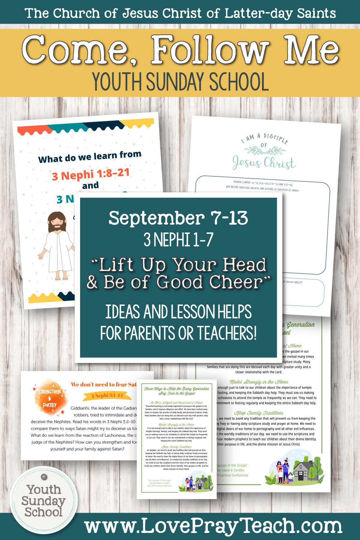 "Youth Sunday School Come, Follow Me Book of Mormon 2020 September 7–13, 3 Nephi 1–7 ""Lift Up Your Head and Be of Good Cheer"" Printable Lesson Packet for Latter-day Saints for Parents AND Teachers"