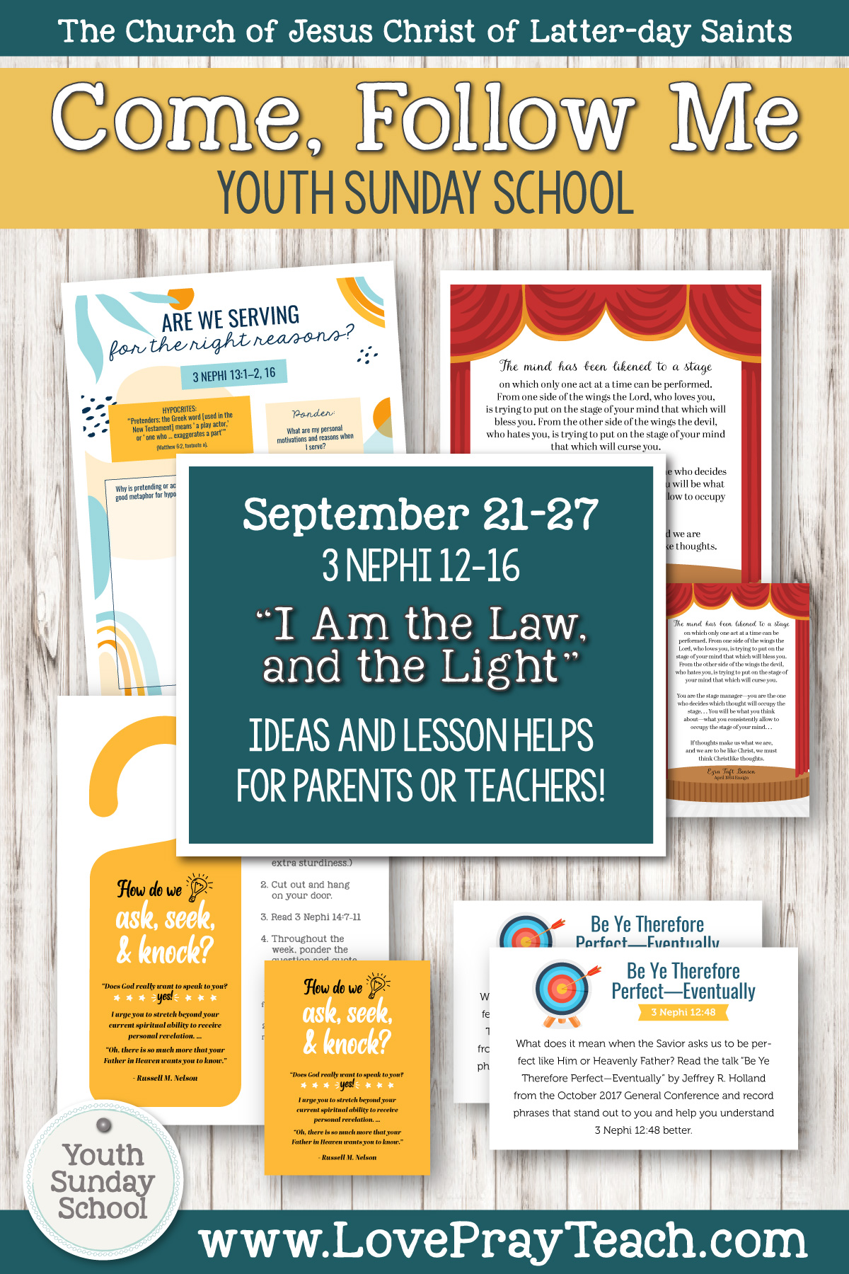 "Youth Sunday School Come, Follow Me Book of Mormon 2020 September 21–27, 3 Nephi 12–16 ""I Am the Law, and the Light"" Printable Lesson Packet for Latter-day Saints for Parents AND Teachers"