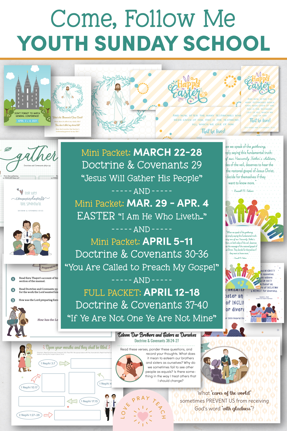 "Youth Sunday School Come, Follow Me Doctrine and Covenants 2021 March 22–28, March 29–April 4 EASTER, April 5–11, and April 12–18 Doctrine and Covenants 37–40 ""If Ye Are Not One Ye Are Not Mine"" Printable Lesson Pack"