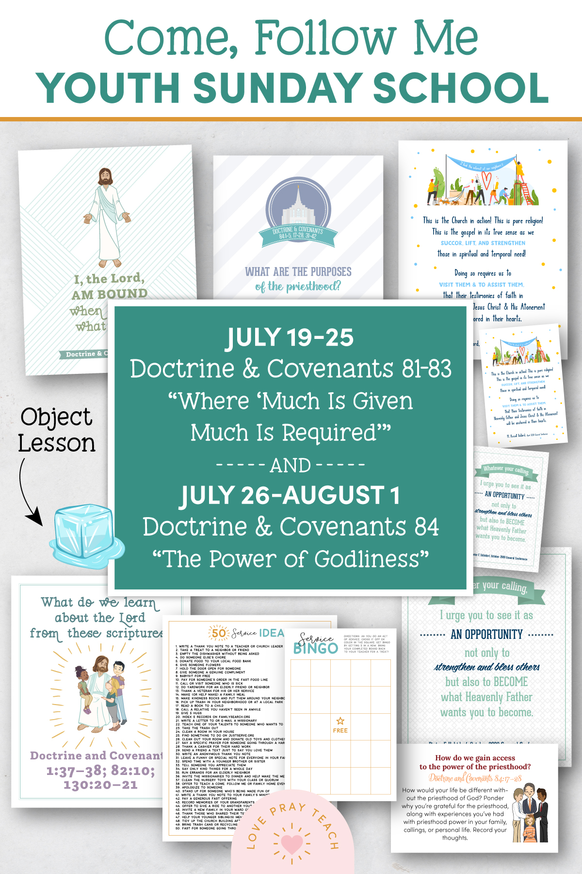 """Youth Sunday School Come, Follow Me 2021 Printable Lesson Pack July 19–25 Doctrine and Covenants 81–83 Where """"Much Is Given Much Is Required"""" AND July 26–August 1 Doctrine and Covenants 84 """"The Power of Godliness"""""""