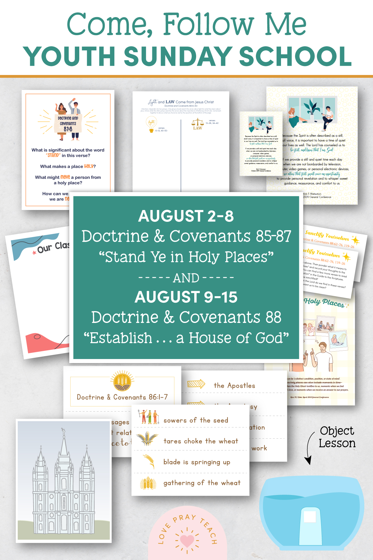 """Youth Sunday School Come, Follow Me 2021 Printable Lesson Pack August 2–8 Doctrine and Covenants 85–87 """"Stand Ye in Holy Places"""" AND August 9–15 Doctrine and Covenants 88 """"Establish … a House of God"""""""