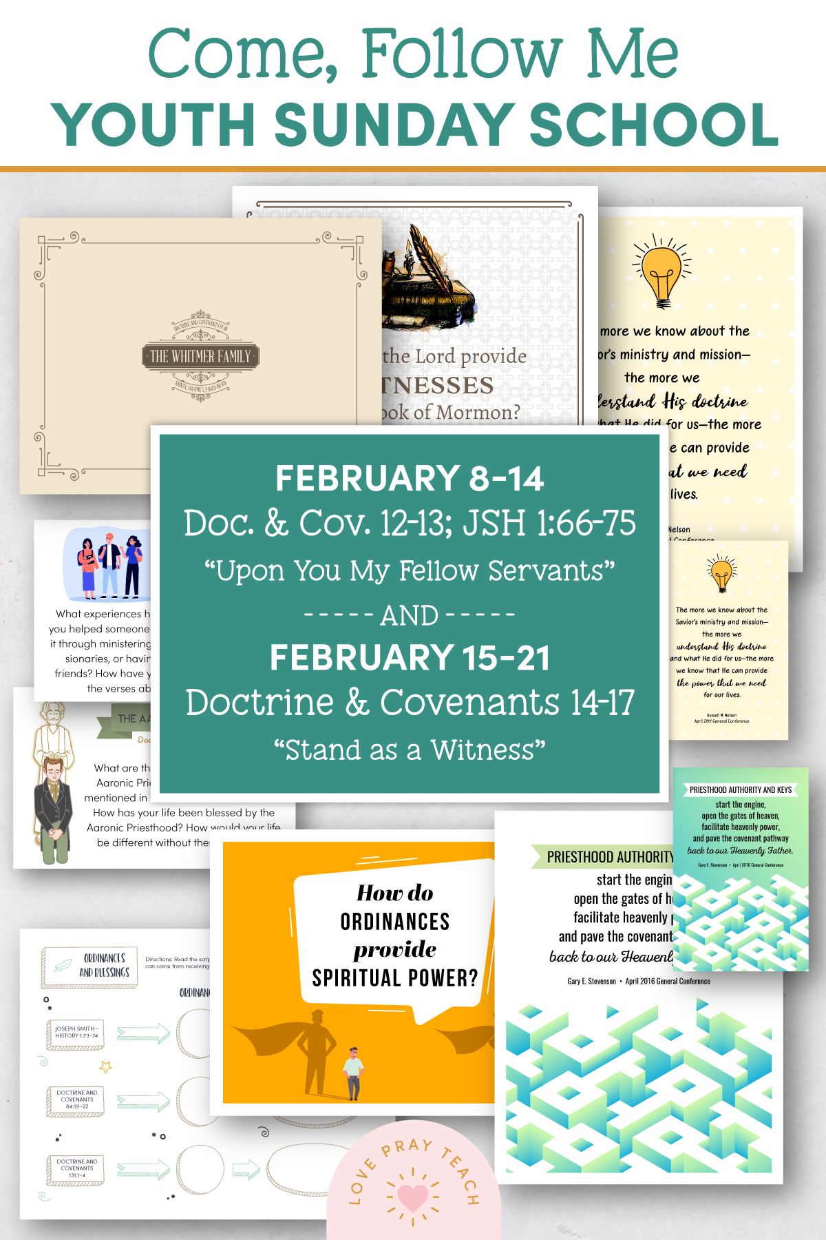 Youth Sunday School Come, Follow Me Doctrine and Covenants 2021 February 8-14 Doctrine and Covenants 12-13; Joseph History 1:66-75