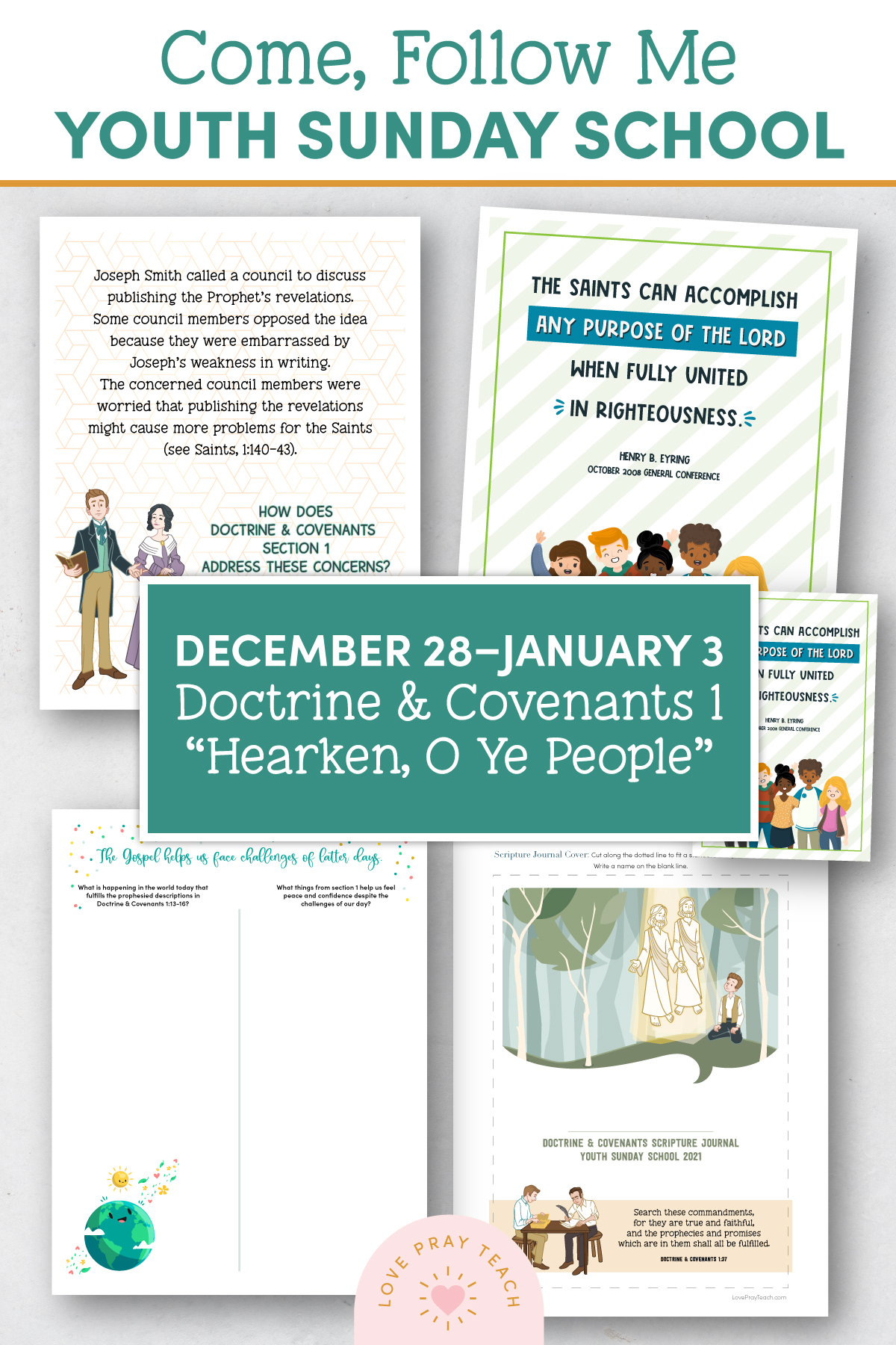 "Youth Sunday School Come, Follow Me Doctrine and Covenants 2021 December 28–January 3 Doctrine and Covenants 1 ""Hearken, O Ye People"" Printable Lesson Packet for Latter-day Saints for Parents AND Teachers"