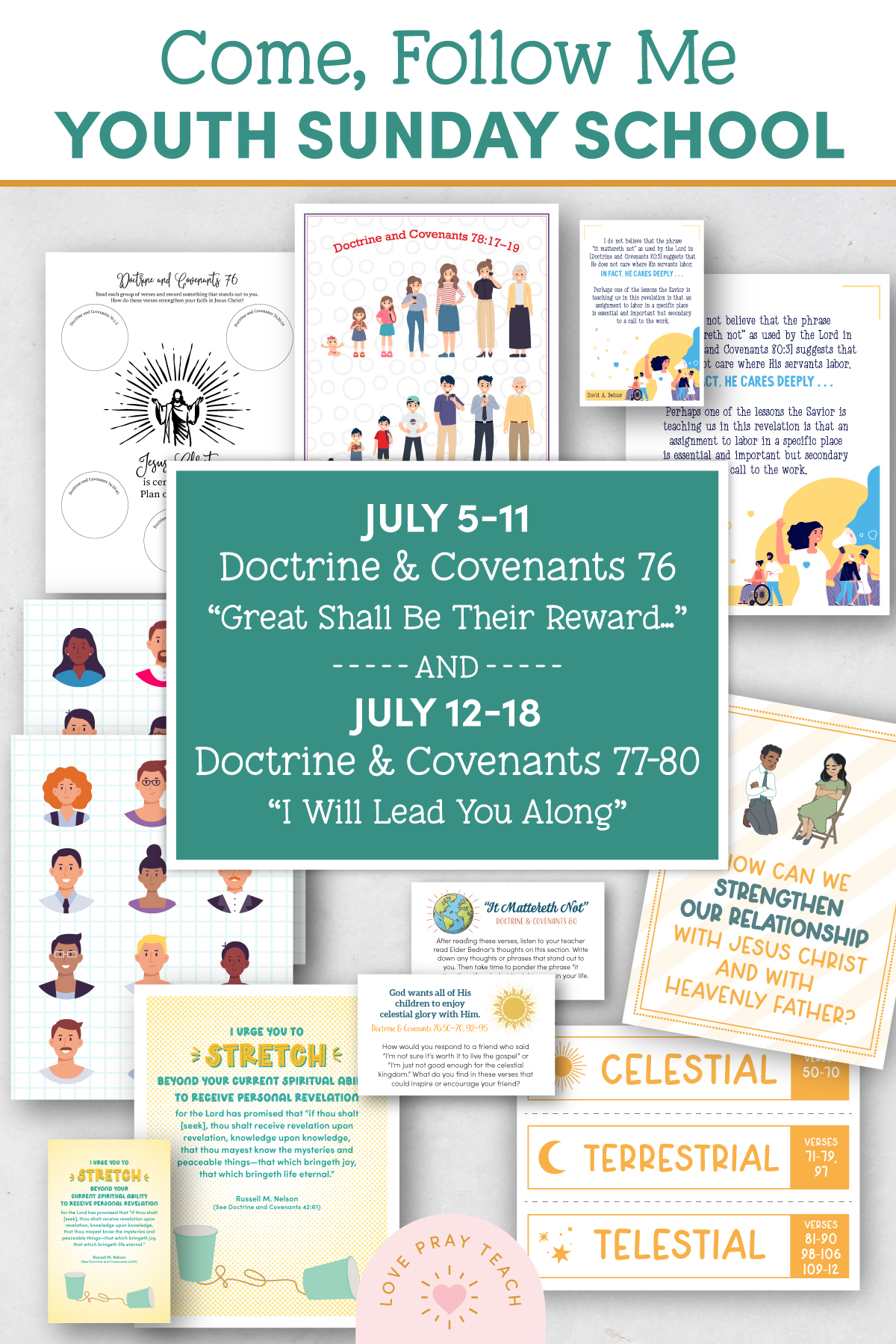 """Youth Sunday School Come, Follow Me 2021 Printable Lesson Pack Doctrine and Covenants 76 """"Great Shall Be Their Reward and Eternal Shall Be Their Glory"""" AND July 12–18 Doctrine and Covenants 77–80 """"I Will Lead You Along"""""""