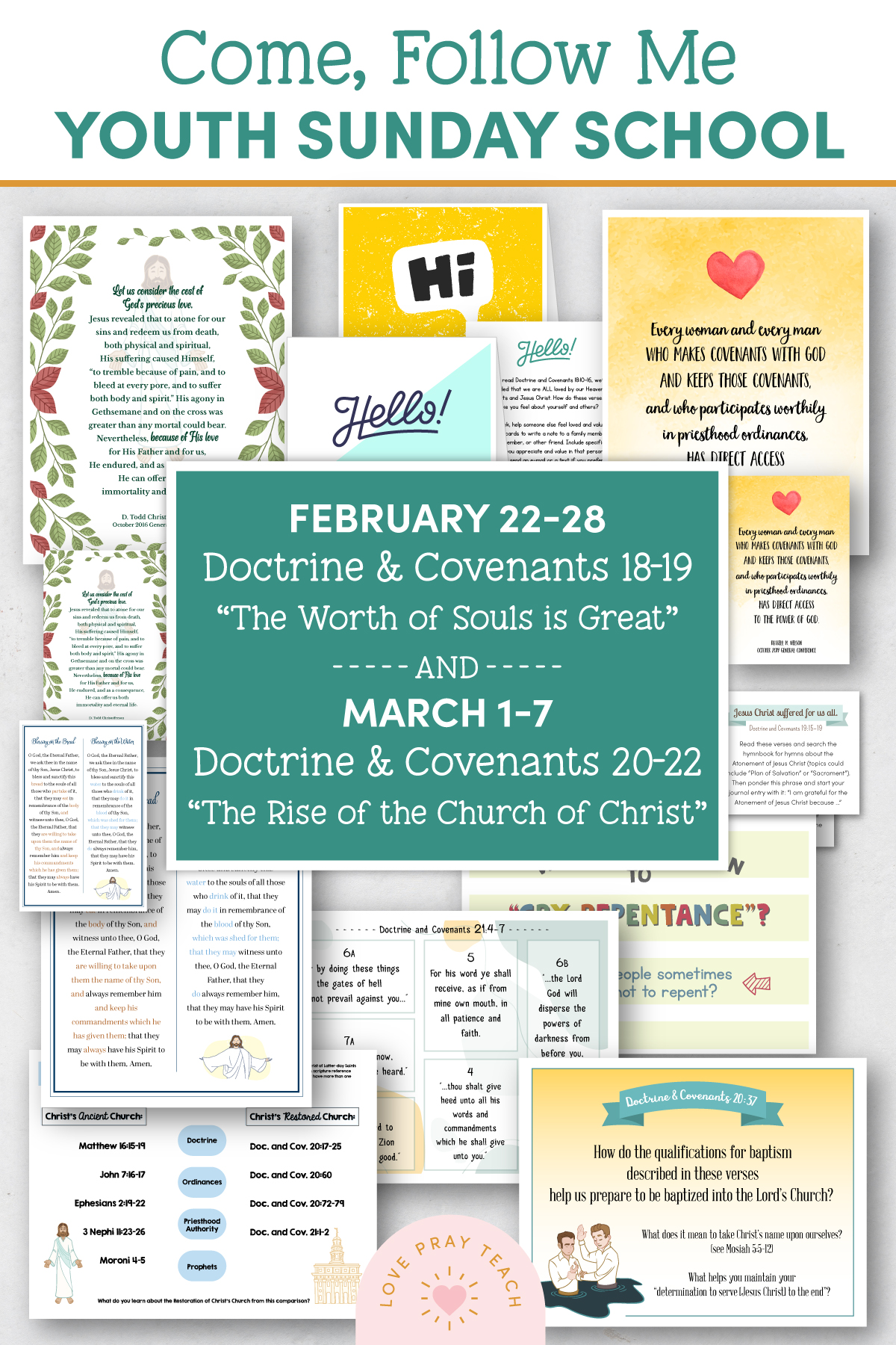 "Youth Sunday School Come, Follow Me Doctrine and Covenants 2021 February 22–28 Doctrine and Covenants 18–19 ""The Worth of Souls Is Great"" and March 1–7 Doctrine and Covenants 20–22 ""The Rise of the Church of Christ"" Printable Lesson Pack"