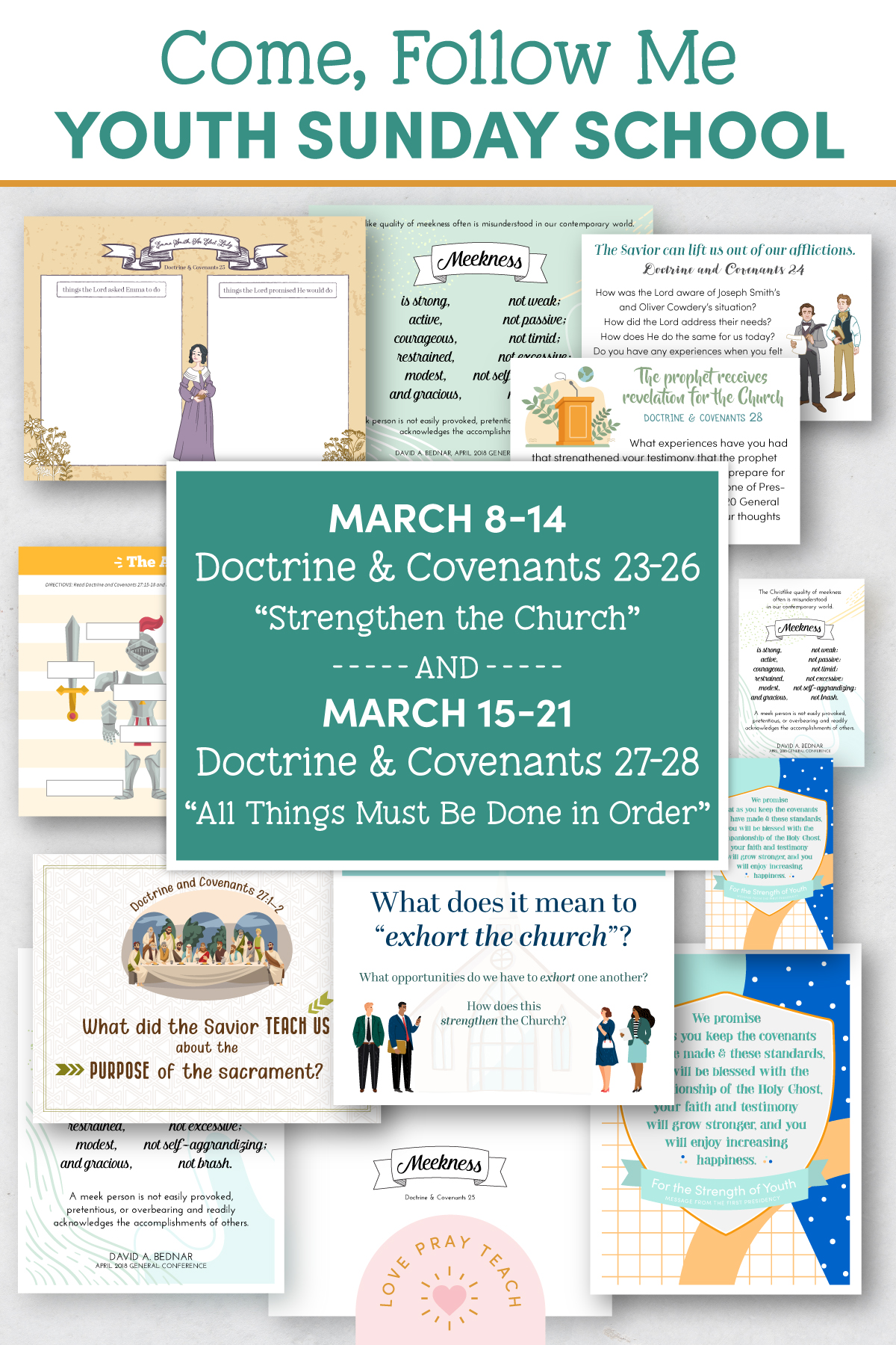"Youth Sunday School Come, Follow Me Doctrine and Covenants 2021 March 8–14 Doctrine and Covenants 23–26 ""Strengthen the Church"" and March 15–21 Doctrine and Covenants 27–28 ""All Things Must Be Done in Order"" Printable Lesson Pack"