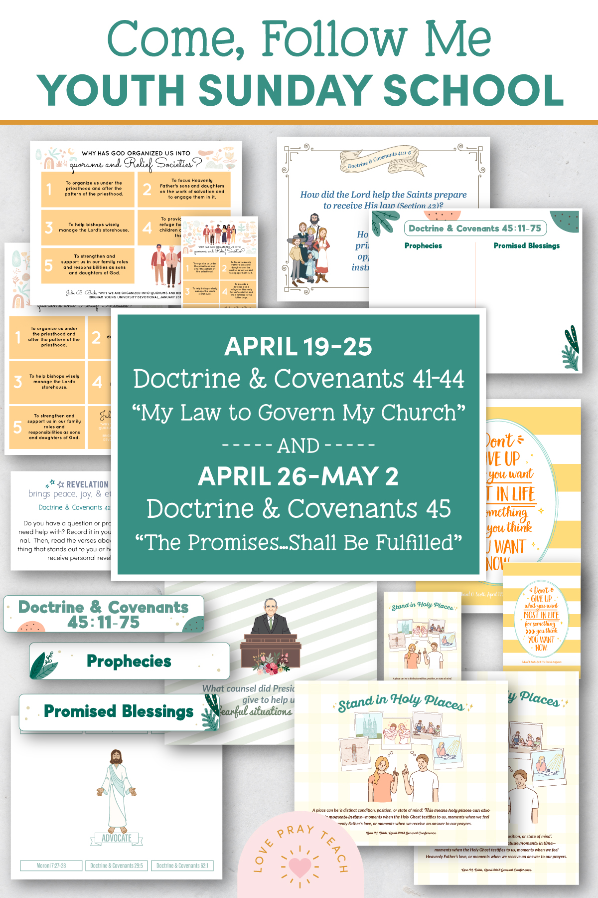 "Youth Sunday School Come, Follow Me Doctrine and Covenants 2021 April 19–25 Doctrine and Covenants 41–44 ""My Law to Govern My Church"" and April 26–May 2 Doctrine and Covenants 45 ""The Promises … Shall Be Fulfilled"" Printable Lesson Pack"